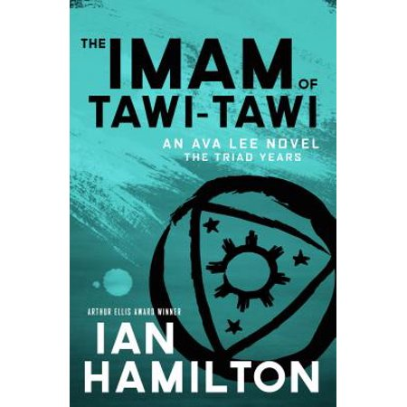 The Imam of Tawi-Tawi : The Triad Years: An Ava Lee