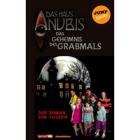 Das Haus Anubis - Band 2: Das Geheimnis des Grabmals - eBook](Anubis Kids)