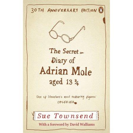 The Secret Diary of Adrian Mole Aged 13 3/4 30th Anniversary Ed : 30th Anniversary