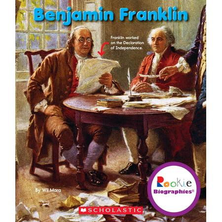 Benjamin Franklin - Benjamin Franklin For Kids