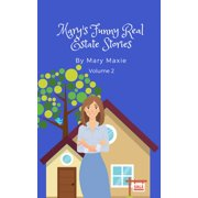 Mary's Funny Real Estate Stories: Volume 2 - eBook