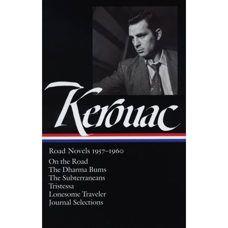Jack Kerouac: Road Novels 1957-1960 (LOA #174) : On the Road / The Dharma Bums / The Subterraneans / Tristessa / Lonesome  Traveler / journal - Lonesome Road Music Book
