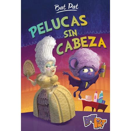 Pelucas sin cabeza (Serie Bat Pat 5) - eBook (Halloween Peluca Roja)