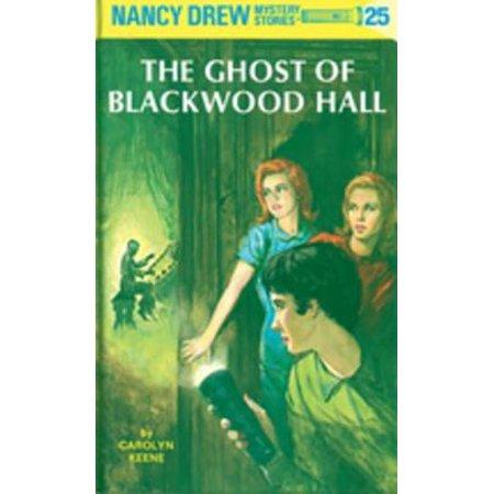 Nancy Drew 25: The Ghost of Blackwood Hall -