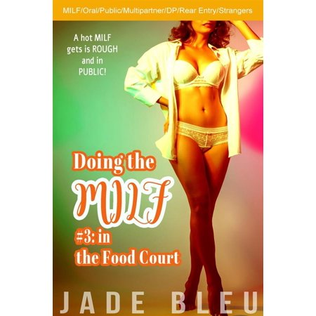 Doing the MILF #3: in the Food Court - eBook - Food Court Receptacle