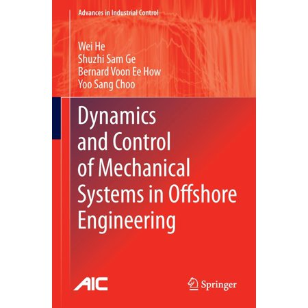 Dynamics and Control of Mechanical Systems in Offshore Engineering - eBook (Engineering System Dynamics)
