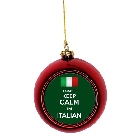Flag Italy I Can't Keep Calm I'm Italian Bauble Christmas Ornaments Red Bauble Tree Xmas Balls ()