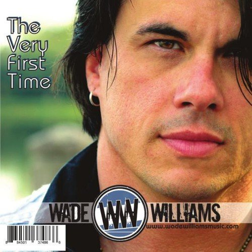 Wade Williams - Very First Time [CD]