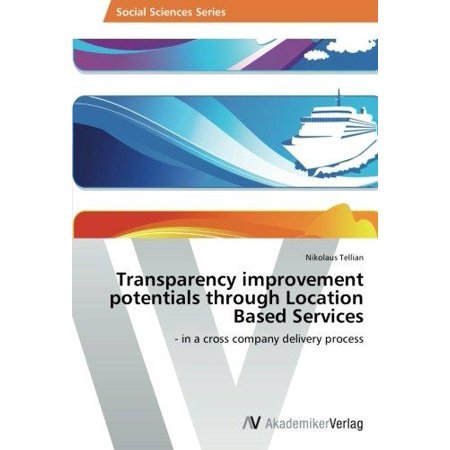 Transparency Improvement Potentials Through Location Based Services