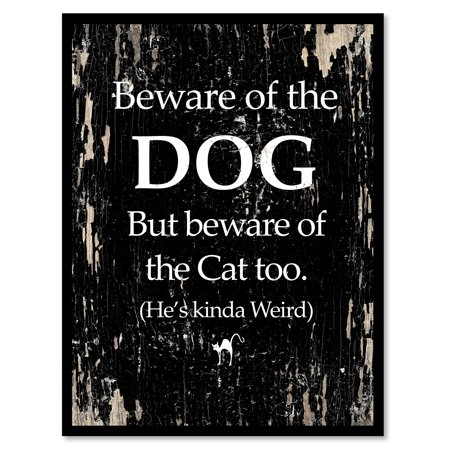 Funny Cat Pictures (Beware of the dog but beware of the cat too He's kinda weird Funny Quote Saying Black Canvas Print with Picture Frame Home Decor Wall Art Gift Ideas 7