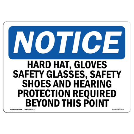 Rigid Glass - OSHA Notice Sign - Hard Hats, Gloves, Safety Glasses, Safety | Choose from: Aluminum, Rigid Plastic or Vinyl Label Decal | Protect Your Business, Work Site, Warehouse & Shop Area | Made in the USA