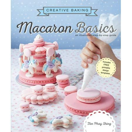Creative Baking : Macaron Basics