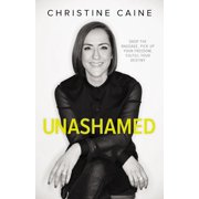 Unashamed : Drop the Baggage, Pick Up Your Freedom, Fulfill Your Destiny (Paperback)