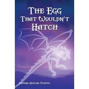 The Egg That Wouldn't Hatch (Paperback)