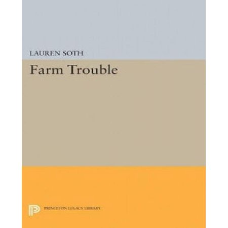 Farm Trouble (Princeton Legacy Library) - image 1 of 1