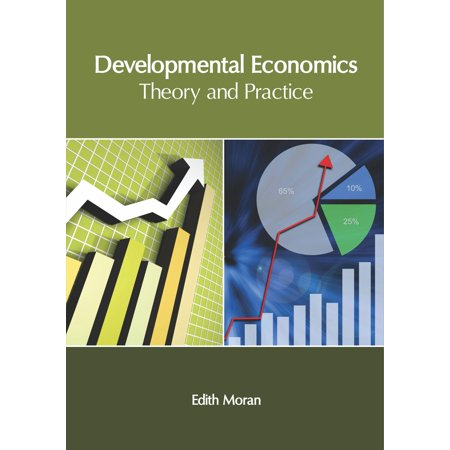 Developmental Economics: Theory and Practice