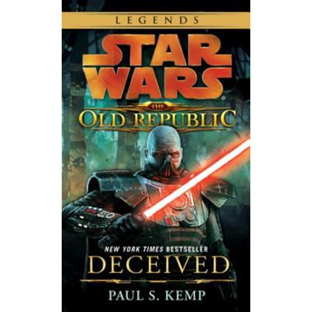 Deceived: Star Wars Legends (The Old Republic) -