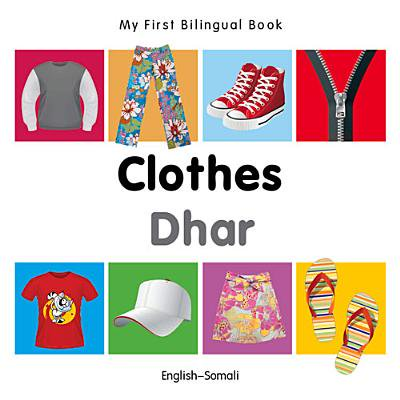 My First Bilingual Book–Clothes (English–Somali) ()