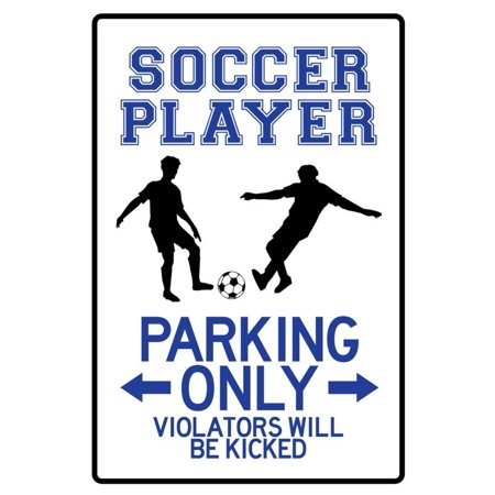 Soccer Player Parking Only Sign Poster - - Soccer Player Photo