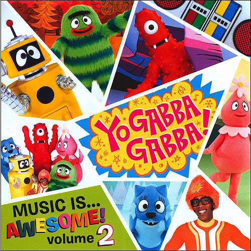 Yo Gabba Gabba: Music Is Awesome, Vol.2