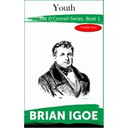 The Daniel O'Connell series. Book 1: Youth - eBook