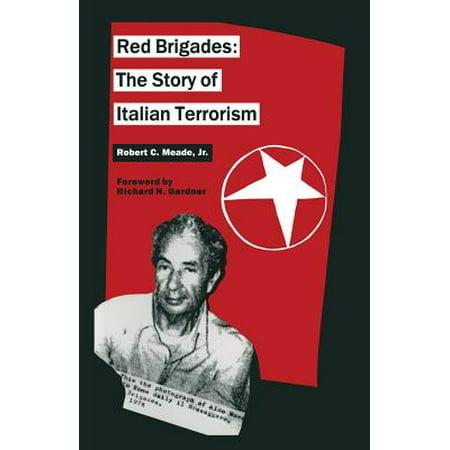 Red Brigades : The Story of Italian Terrorism