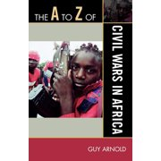 A to Z Guides: A to Z of Civil Wars in Africa (Paperback)