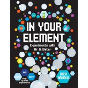 Hands-On Science: In Your Element: Experiments with Air & Water (Hardcover)