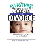 The Everything Parent's Guide To Children And Divorce - eBook