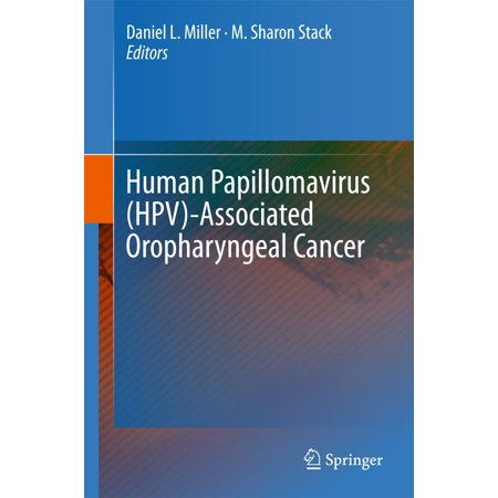 Human Papillomavirus (HPV)-Associated Oropharyngeal Cancer - eBook