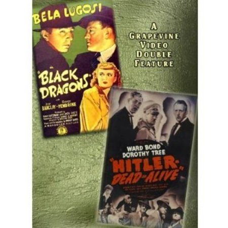 Black Dragons (1942) / Hitler-Dead or Alive (1942)