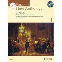 Schott Baroque Flute Anthology Volume 1 (36 Works for Flute and Piano) Woodwind Series Softcover with CD