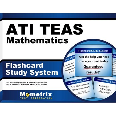 Ati Teas Mathematics Flashcard Study System: Teas 6 Test Practice Questions & Exam Review for the Test of Essential Academic Skills, Sixth Edition (Other)