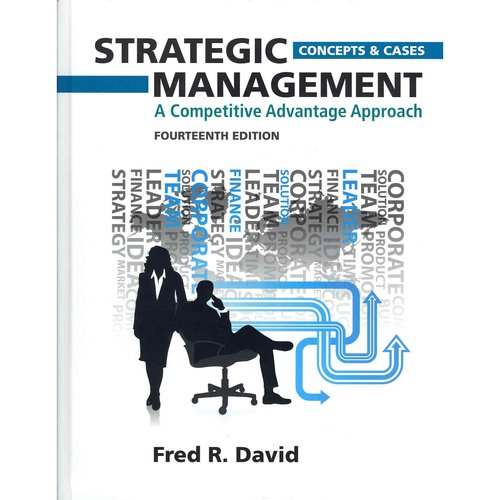 Strategic Management: A Competitive Advantage Approach, Concepts and Cases Plus New Mymanagementlab with Pearson Etext -- Access Card Packag