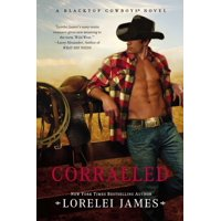 Corralled : A Blacktop Cowboys Novel