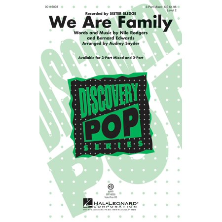 Hal Leonard We Are Family 3-Part Mixed by Sister Sledge arranged by Audrey Snyder Bill Snyder Family Stadium
