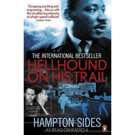 Hellhound on His Trail : The Stalking of Martin Luther King,