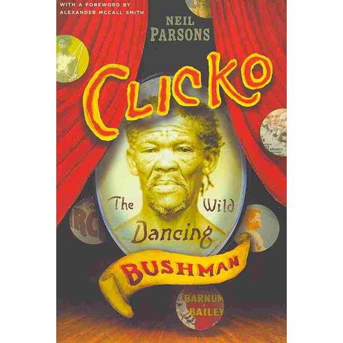Clicko: The Wild Dancing Bushman