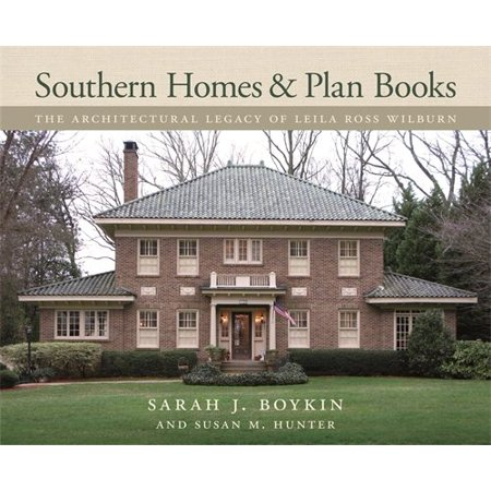 Architectural Pan - Southern Homes and Plan Books : The Architectural Legacy of Leila Ross Wilburn