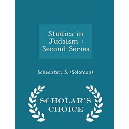 Studies in Judaism: Second Series - Scholar's Choice Edition