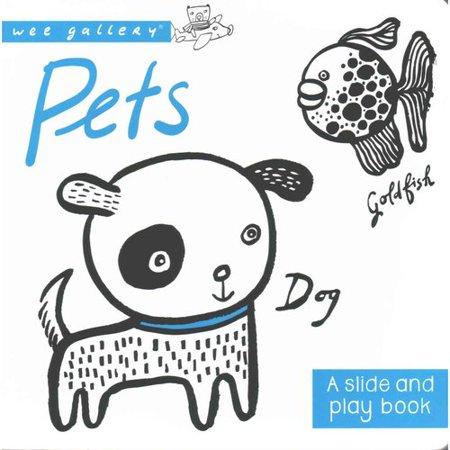 Pets: A Slide and Play Book