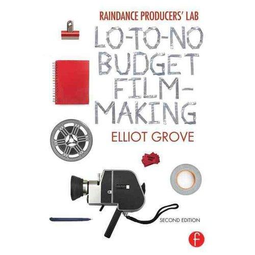 Raindance Producers' Lab: Lo-to-no Budget Filmmaking