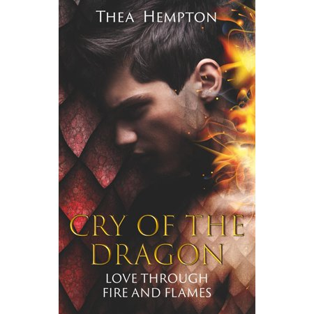 Cry of the Dragon - eBook (Through The Fire And The Flames Tab)