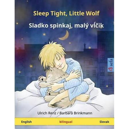 Sleep Tight, Little Wolf - Sladko Spinkaj, Mali Vltchik. Bilingual Children's Book (English -