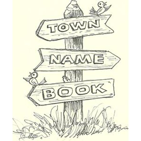 Town Name Book: Pennsylvania Edition - (Pennsylvania Capital Name)
