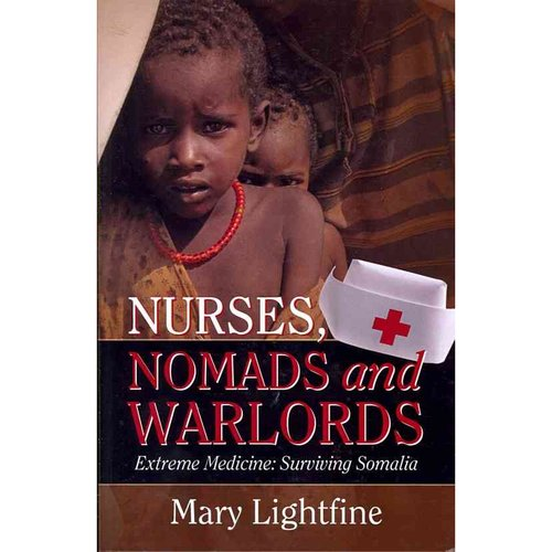 Nurses, Nomads and Warlords