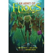 An Army of Frogs : A Kulipari Novel