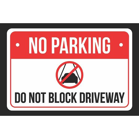 18' Plastic Parking Sign - No Parking Do Not Block Driveway Print Red, White and Black Notice Parking Plastic Large Signs, 12x18