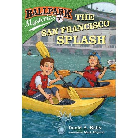 Ballpark Mysteries #7: The San Francisco Splash (Best Family Activities In San Francisco)