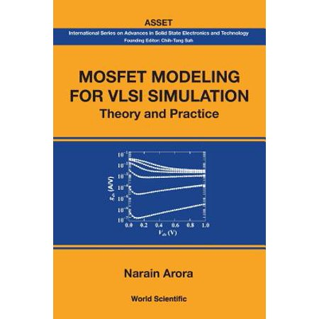 Mosfet Modeling for VLSI Simulation: Theory and